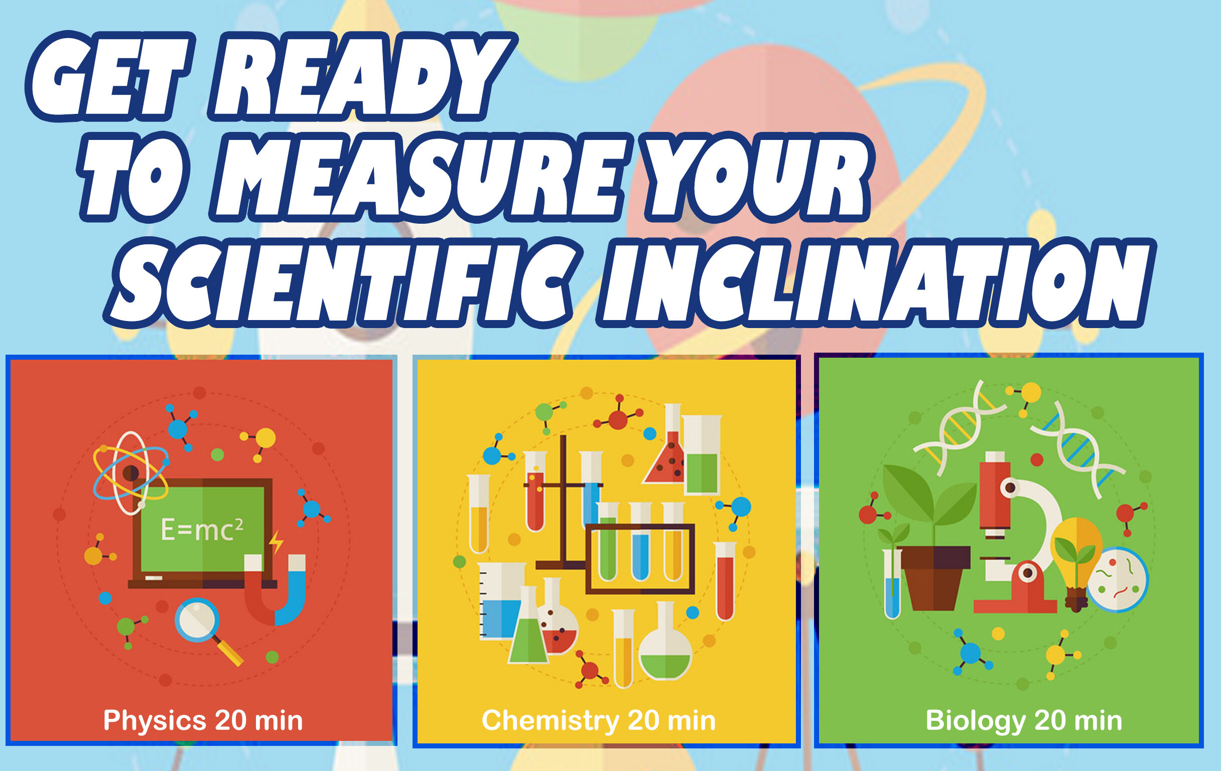 Get ready to measure your Scientific Inclination